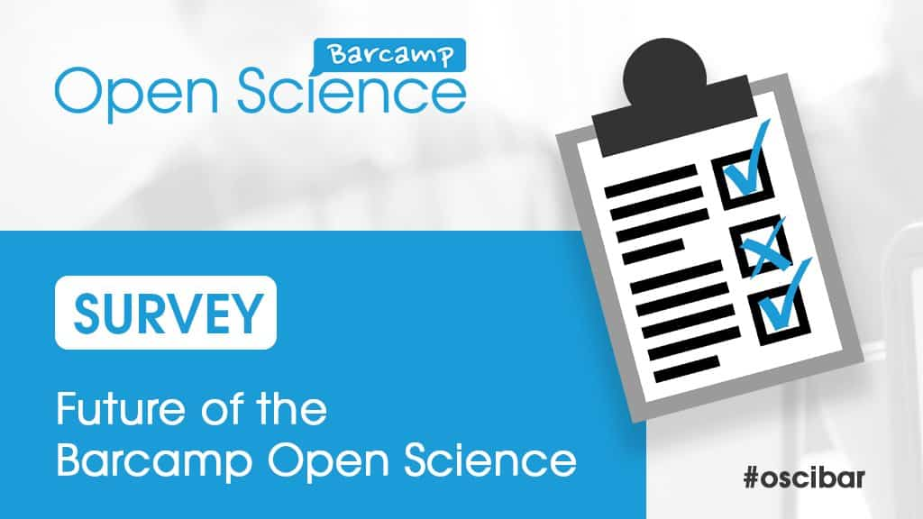 Your Input Needed: Barcamp Open Science